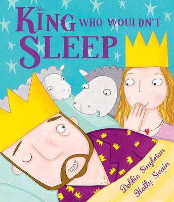 The King Who Wouldn't Sleep (Hardback)