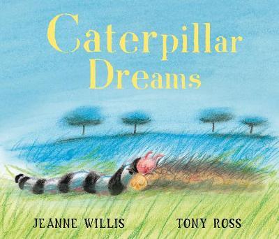 Caterpillar Dreams (Paperback)