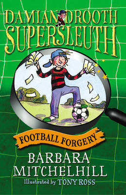 Damian Drooth, Supersleuth: Football Forgery (Paperback)