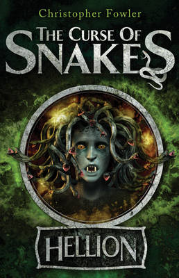 The Curse of Snakes: Hellion (Paperback)