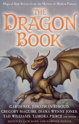 The Dragon Book: Magical Tales from the Masters of Modern Fantasy (Hardback)