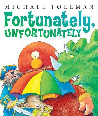 Fortunately, Unfortunately (Paperback)