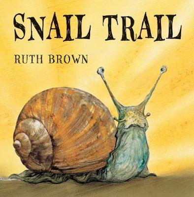 Snail Trail (Hardback)