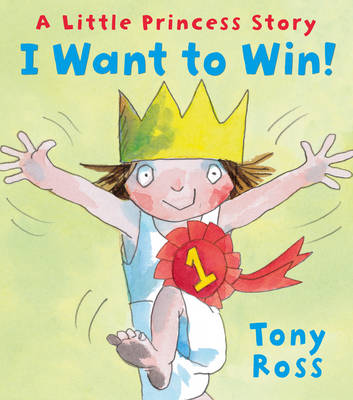I Want to Win! - Little Princess 66 (Hardback)