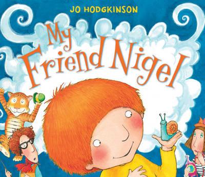 My Friend Nigel (Hardback)