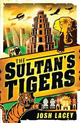 The Sultan's Tigers (Paperback)