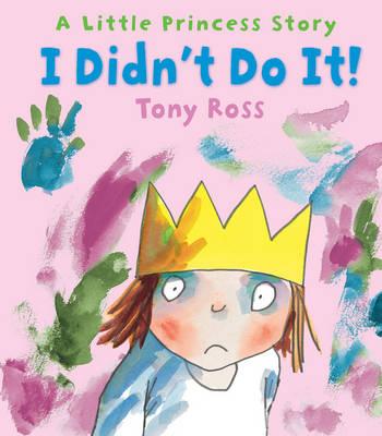 I Didn't Do It! (Little Princess) (Hardback)