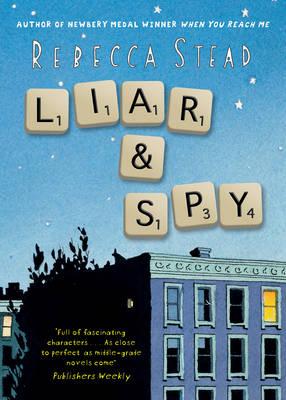 Liar and Spy (Hardback)