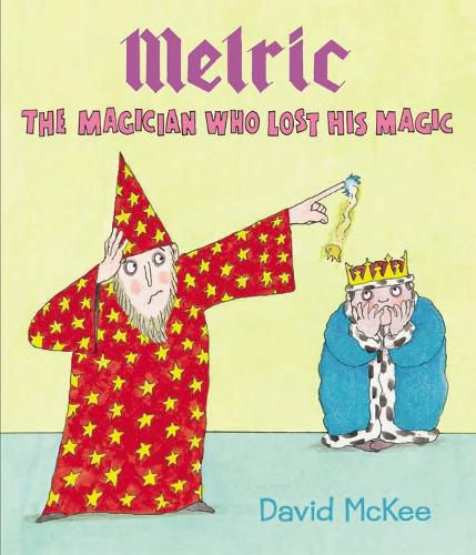 Melric the Magician Who Lost His Magic (Paperback)