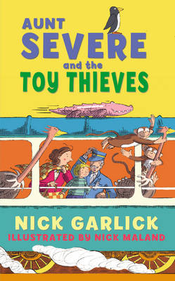 Aunt Severe and the Toy Thieves - Aunt Severe (Paperback)