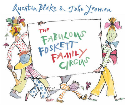 The Fabulous Foskett Family Circus (Hardback)