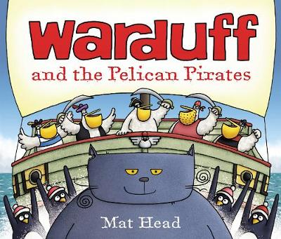 Warduff and the Pelican Pirates (Paperback)