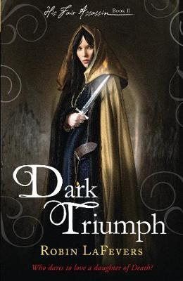 Dark Triumph - His Fair Assassin (Paperback)