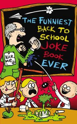The Funniest Back to School Joke Book Ever (Paperback)