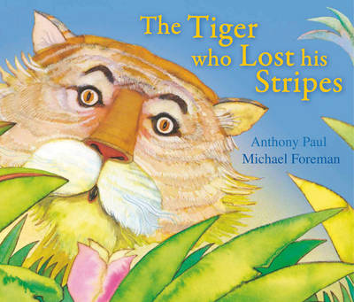 The Tiger Who Lost His Stripes (Paperback)