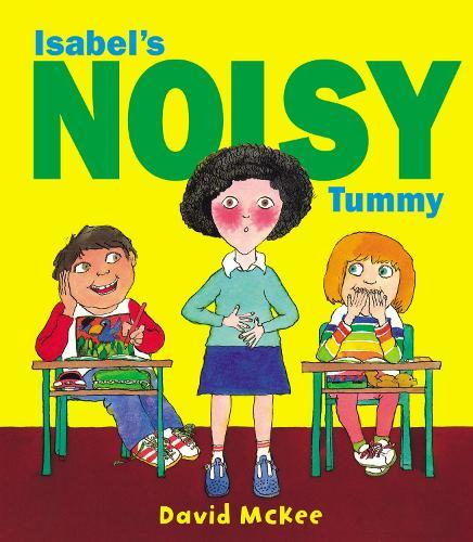Isabel's Noisy Tummy (Paperback)