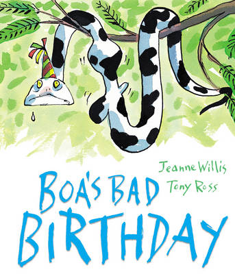 Boa's Bad Birthday (Hardback)