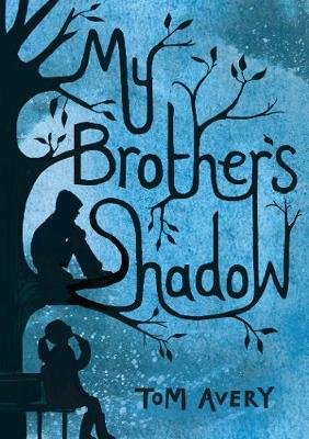 My Brother's Shadow (Paperback)
