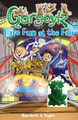Gargoylz Have Fun at the Fair - Gargoylz 6 (Paperback)