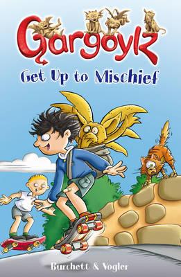Gargoylz Get Up to Mischief (Paperback)