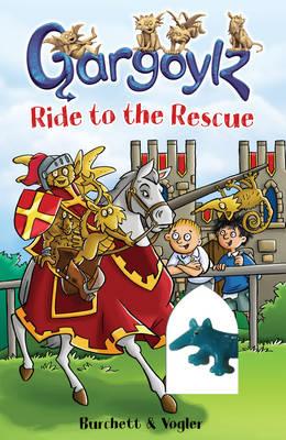 Gargoylz Ride to the Rescue - Gargoylz 11 (Paperback)