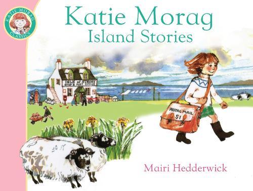 Katie Morag's Island Stories - Katie Morag (Paperback)