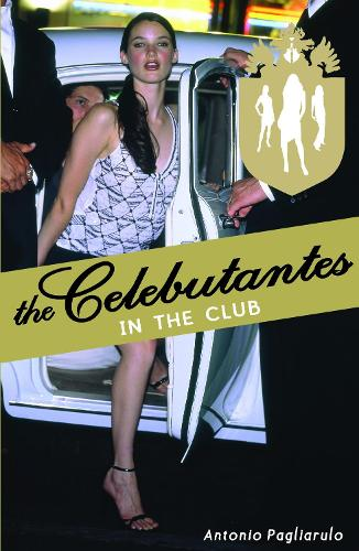 Celebutantes: In the Club (Paperback)