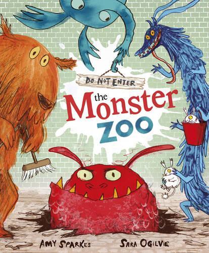 Do Not Enter The Monster Zoo (Paperback)
