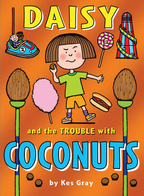 Daisy and the Trouble with Coconuts - Daisy Fiction (Paperback)