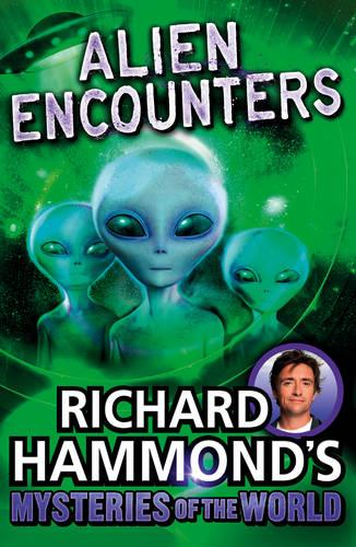 Richard Hammond's Mysteries of the World: Alien Encounters (Paperback)
