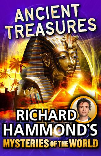 Richard Hammond's Mysteries of the World: Ancient Treasures (Paperback)