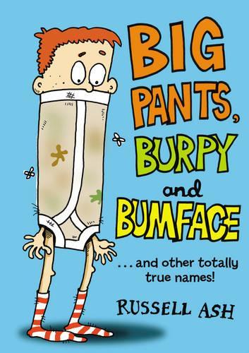 Big Pants, Burpy and Bumface (Paperback)