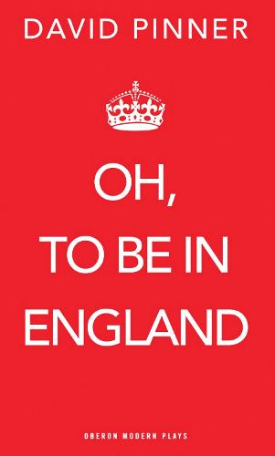 Oh, To Be In England (Paperback)