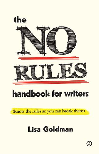 The No Rules Handbook for Writers (know the Rules So You Can Break Them) (Paperback)