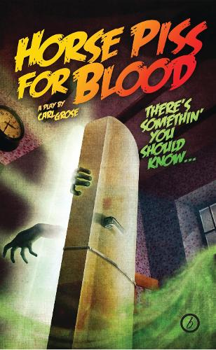 Horse Piss for Blood - Oberon Modern Plays (Paperback)