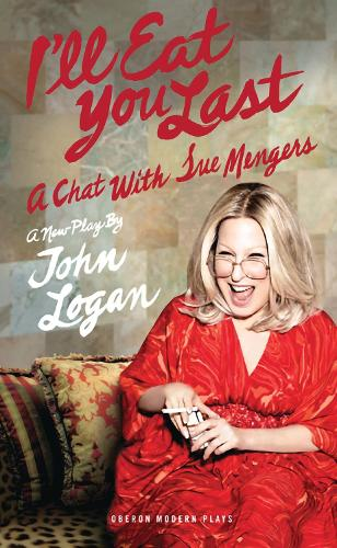 I'll Eat You Last: A Chat with Sue Mengers (Paperback)