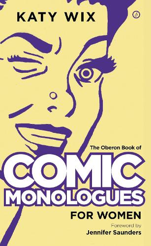 The Oberon Book of Comic Monologues for Women (Paperback)