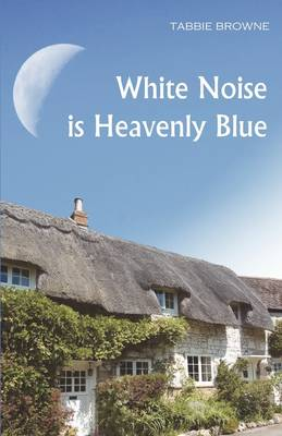 White Noise Is Heavenly Blue (Paperback)