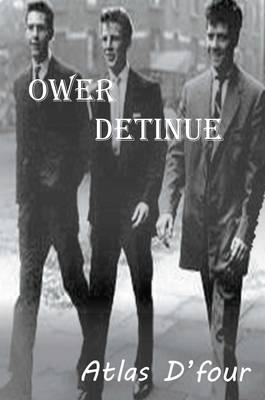 Ower Detinue (Paperback)