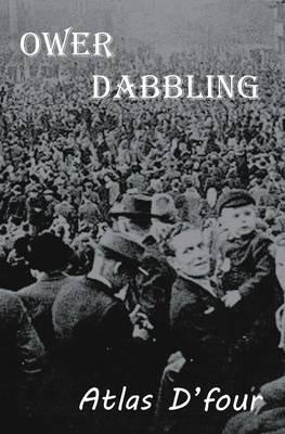 Ower Dabbling (Paperback)