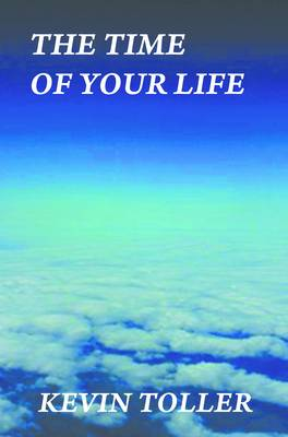 The Time of Your Life (Paperback)
