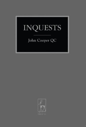 Inquests - Criminal Law Library (Paperback)