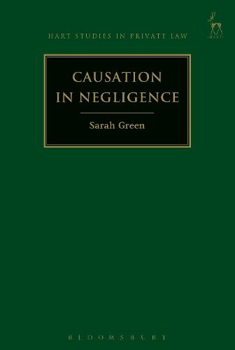 Causation in Negligence - Hart Studies in Private Law (Hardback)