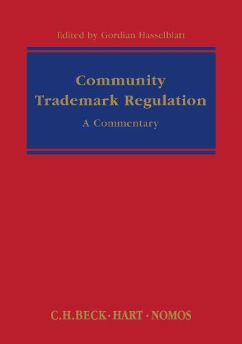 Community Trademark Regulation: A Commentary (Hardback)