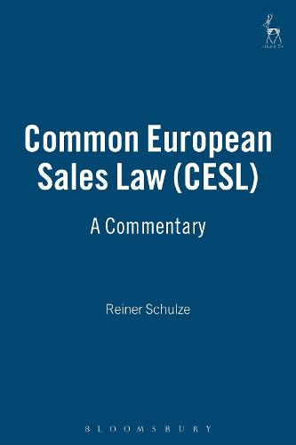 Common European Sales Law (CESL): A Commentary (Hardback)