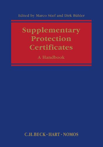 Supplementary Protection Certificates: A Handbook (Hardback)