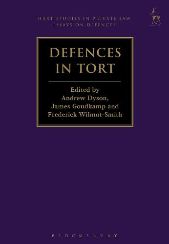 Defences in Tort - Hart Studies in Private Law: Essays on Defences (Hardback)