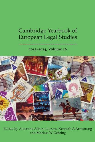 Cambridge Yearbook of European Legal Studies, Vol 16 2013-2014 - Cambridge Yearbook of European Legal Studies (Hardback)