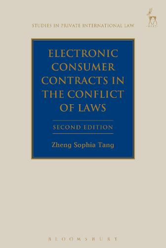 Electronic Consumer Contracts in the Conflict of Laws - Studies in Private International Law (Hardback)