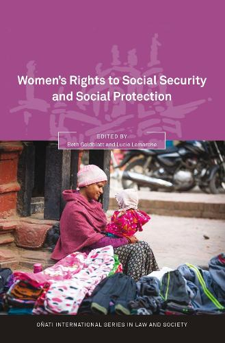 Women's Rights to Social Security and Social Protection - Onati International Series in Law and Society (Hardback)